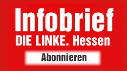 Den Infobrief der LINKE. Hessen abonnieren