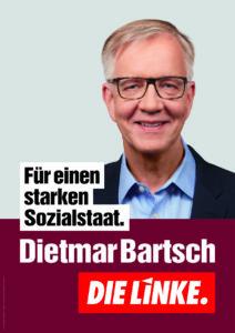 Dietmar Bartsch - Für einen starken Sozialstaat.