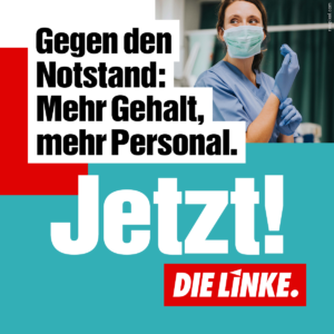 Gegen Pflegenotstand - Mehr Gehalt, mehr Personal.